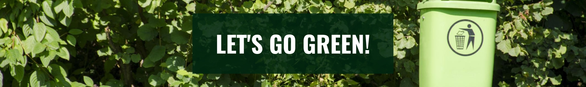 Let's Go Green!
